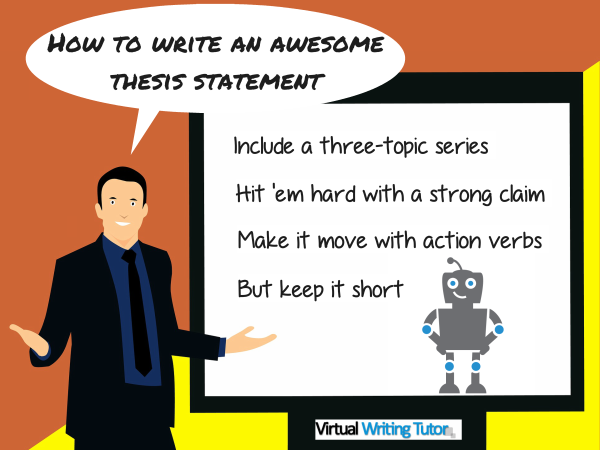 How Can I Write An Awesome Thesis Statement? - Virtual Writing Tutor Blog